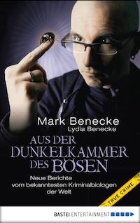 Aus der Dunkelkammer des Bösen: Neue Berichte vom bekanntesten Kriminalbiologen der Welt Book Cover