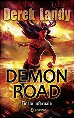 Finale Infernale Derek Landy Demon Road 3