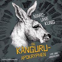 Känguru-Apokryphen Marc-Uwe Kling Hörbuch Rezi