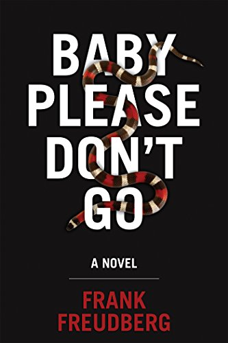 Baby Please Don't Go by Frank Freudberg   books, reading, book covers