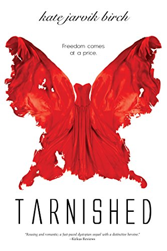 Tarnished by Kate Jarvik Birch | books, reading, book covers