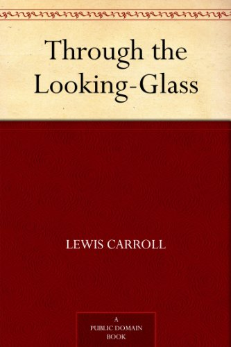 Through the Looking Glass by Lewis Carol | books, reading, book covers