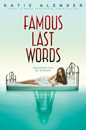 Famous Last Words by Katie Alender | books, reading, book covers