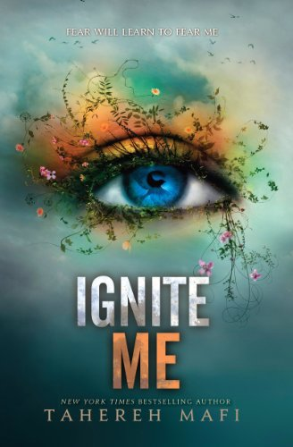 Ignite Me by Tahereh Mafi | books, reading, book covers, cover love, eyes