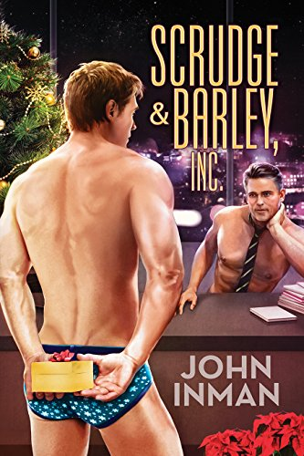 Scrudge & Barley, Inc. by John Inman
