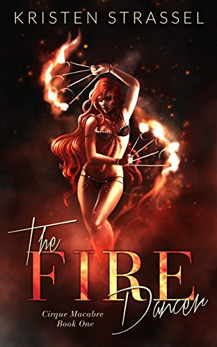 The Fire Dancer by Kristen Strassel | books, reading, book covers