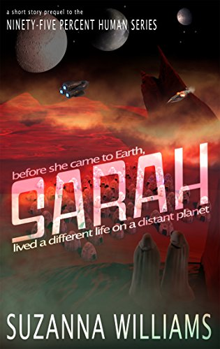 Sarah by Suzanna Williams | reading, books, book covers, cover love, spaceships, ufos