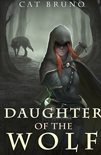 Daughter of the Wold by Cat Bruno | reading, books