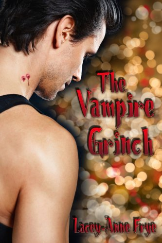The Vampire Grinch by Lacey-Anne Frye