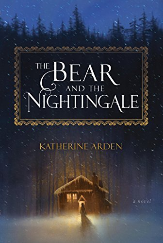 The Bear and the Nightingale by Katherine Arden | reading, books