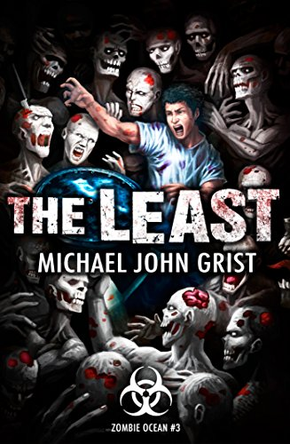 The Least by Michael John Grist | reading, books, book covers, cover love, zombies