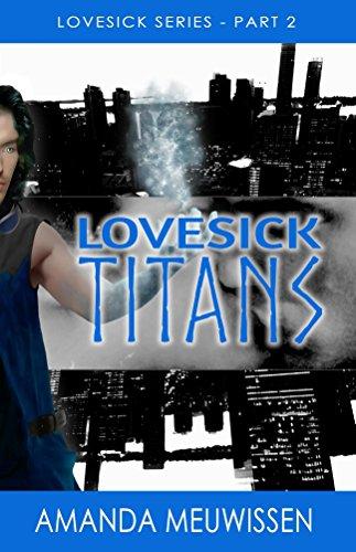 Lovesick Titans by Amanda Meuwissen