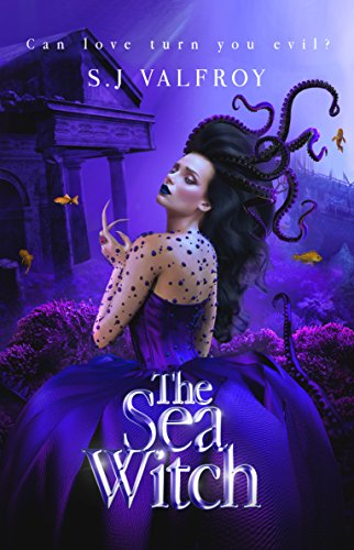 The Sea Witch by S.J. Valfroy | books, reading, book covers