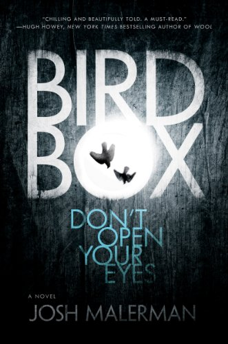 Bird Box by Josh Malerman | reading, books, book covers, cover love, birds