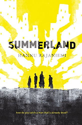 Summerland by Hannu Rajaniemi | reading, books, book covers, cover love, yellow