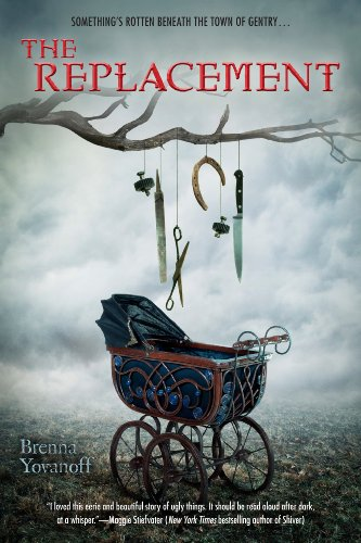 The Replacement by Brenna Yovanoff | books, reading, book covers