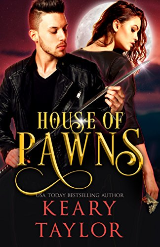 House of Pawns by Keary Taylor