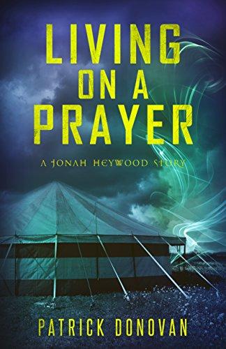 Living on a Prayer by Patrick Donovan