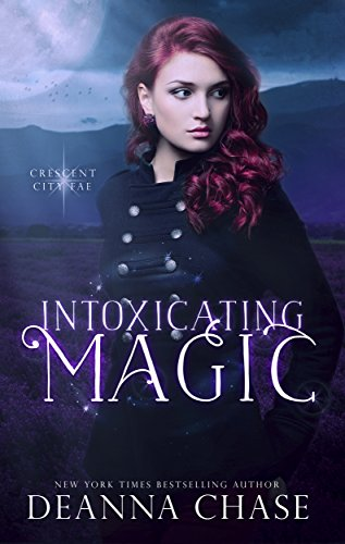 Intoxicating Magic by Deanna Chase | books, reading, book covers, cover love, the moon