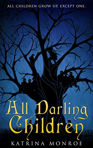 All Darling Children by Katrina Monroe | reading, books