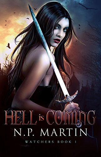 Hell is Coming by N.P. Martin | reading, books