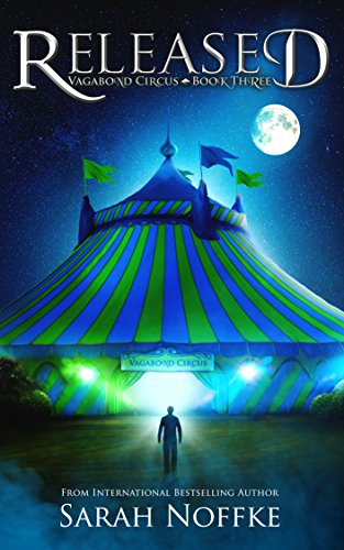 Released by Sarah Noffke   books, reading, book covers, cover love, circus