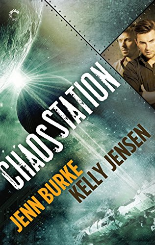 Chaos Station by Jenn Burke & Kelly Jensen | reading, books, book covers, cover love, spaceships, ufos