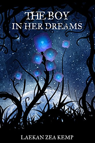 The Boy in Her Dreams by Laekan Zea Kemp | books, reading, book covers, cover love