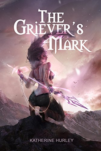 The Griever's Mark by Katherine Hurley | reading, books