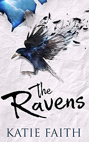 The Ravens by Katie Faith | reading, books