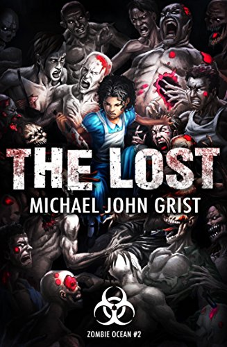The Lost by Michael John Grist | reading, books, book covers, cover love, zombies