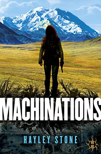 Machinations by Hayley Stone | reading, books