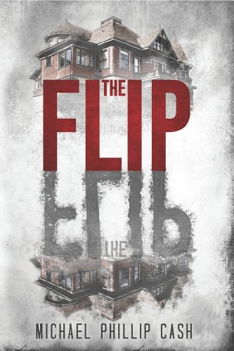 The Flip by Michael Phillip Cash | reading, books