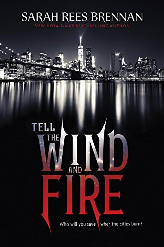 Tell the Wind and Fire by Sarah Rees Brennan | books, reading, book covers, cover love, skylines