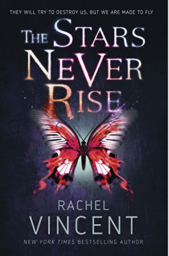 The Stars Never Rise by Rachel Vincent | books, reading, book covers