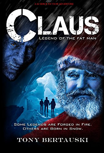 Claus by Tony Bertauski