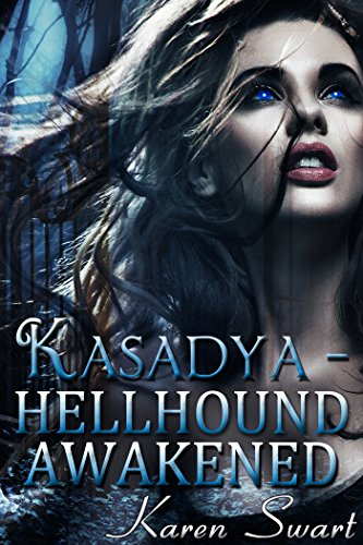 Kasadya Hellhound Awakened by Karen Swart | books, reading, book covers