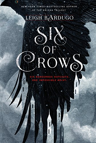 Six of Crows by Leigh Bardugo | reading, books