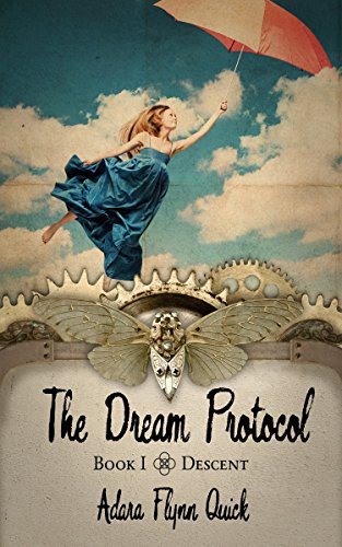 The Dream Protocol by Adara Quick | reading, books