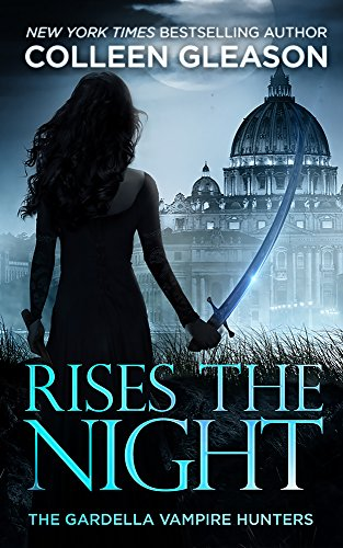 Rises the Night by Colleen Gleason | books, reading, book covers