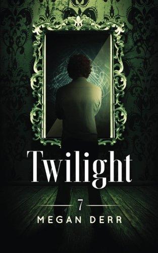 Twilight by Megan Derr
