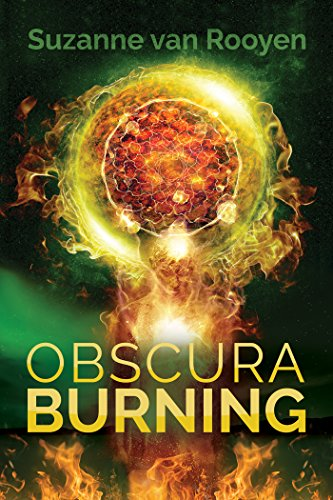 Obscura Burning by Suzanne van Rooyen | reading, books