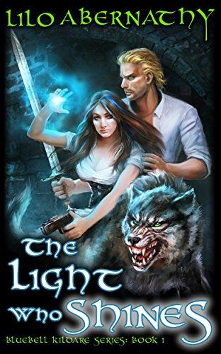 The Light Who Shines by Lilo Abernathy