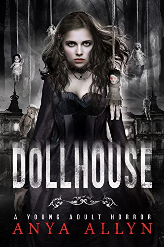 Dollhouse by Anya Allyn | reading, books