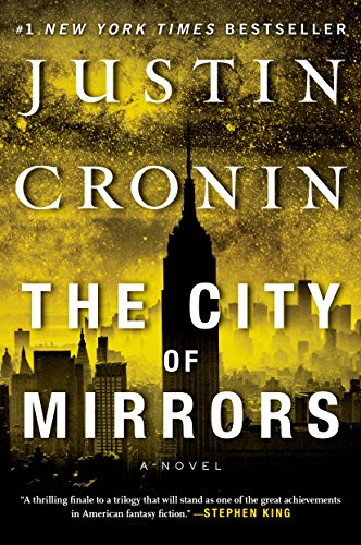 The City of Mirrors by Justin Cronin | reading, books, book covers, cover love, yellow