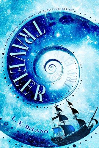 Traveler by L.E. DeLano | reading, books, book covers, cover love, ships