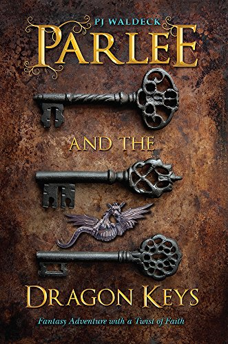 Parlee and the Dragon Keys by PJ Waldeck | books, reading, book covers