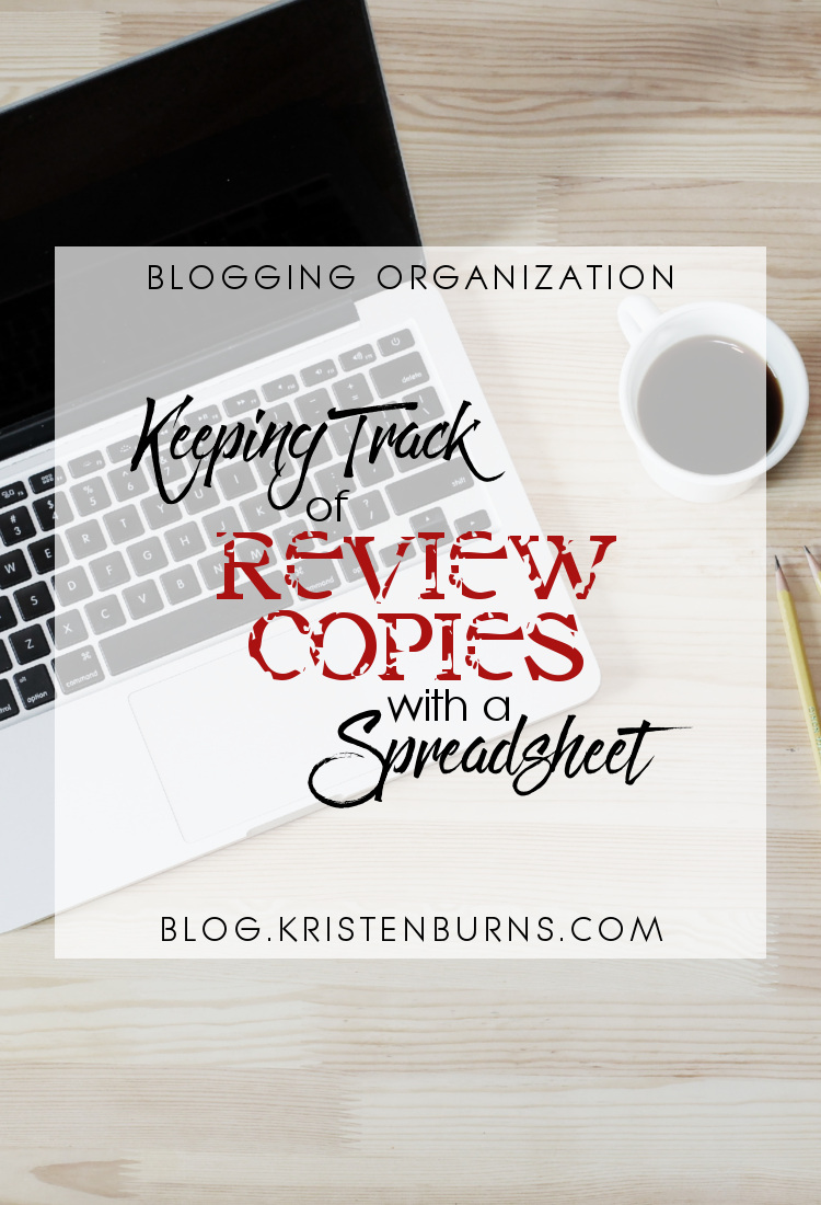 Blogging Organization: Keeping Track of Review Copies with a Spreadsheet | Blogging, Blogging Tips, Book Blogging, Books