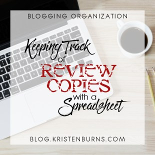 Blogging Tips: Keeping Track of Review Copies with a Spreadsheet