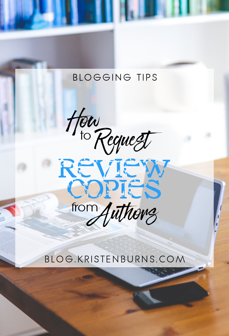 Blogging Tips: How to Request Review Copies from Authors | reading, books, blogging, blogging tips, review copies